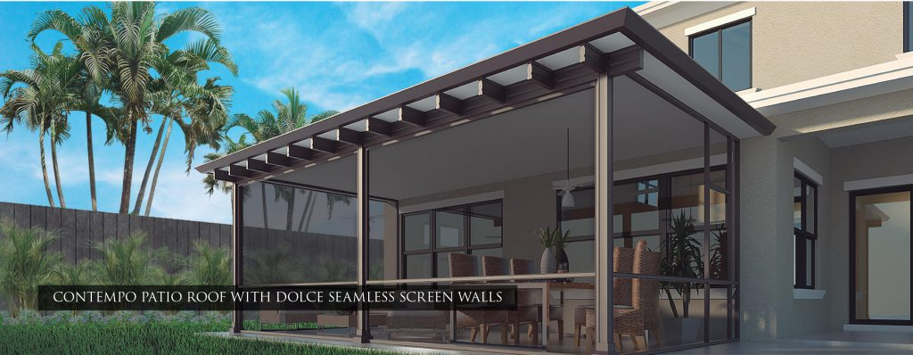 Contempo Patio Roof With Dolce Seamless Screen Walls